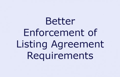 Better Enforcement of Listing Agreement Requirements