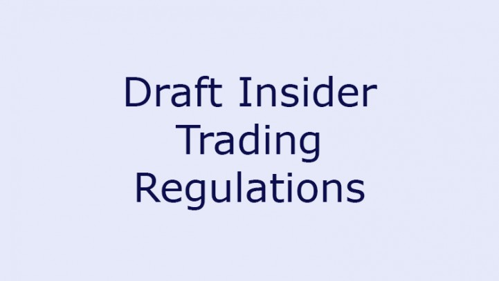 Draft Insider Trading Regulations