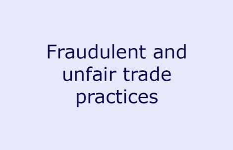 Fraudulent and Unfair Trade Practices
