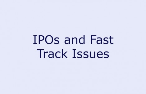 IPOs and Fast Track Issues