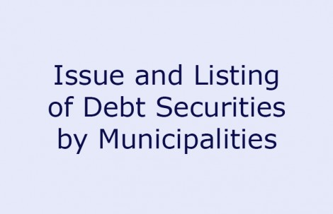 Issue and Listing of Debt Securities by Municipalities