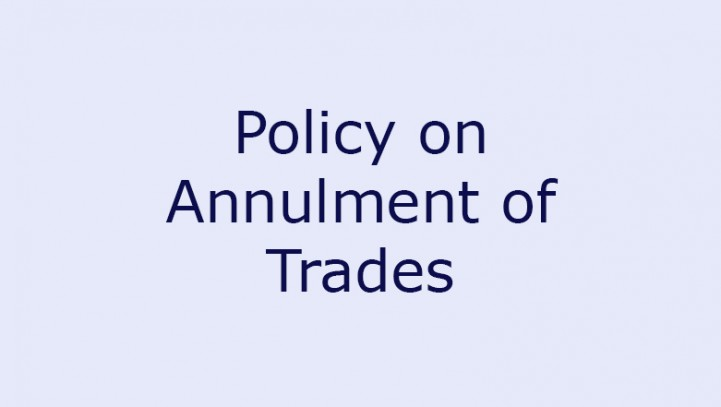 Policy on Annulment of Trades