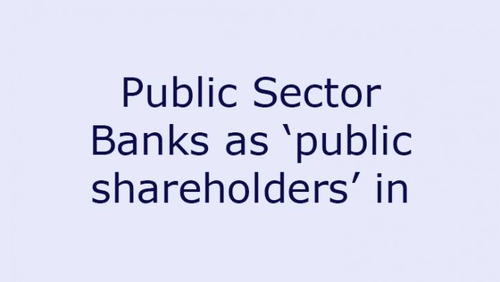 Public Sector Banks as 'public shareholders' in stock exchanges