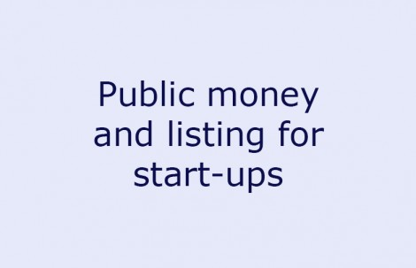Public money and listing for start-ups