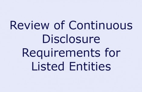 Review of Continuous Disclosure Requirements for Listed Entities