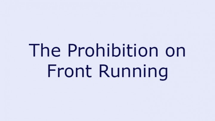 The Prohibition on Front Running