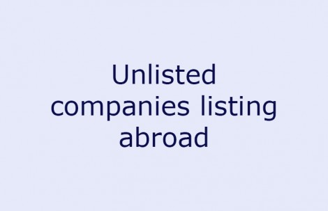 Unlisted companies listing abroad
