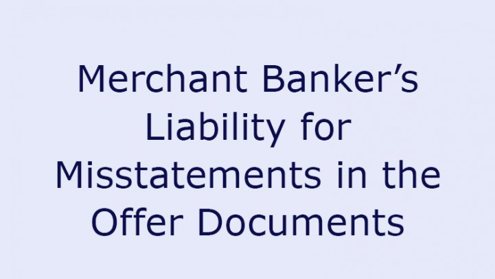 Merchant Banker's Liability for Misstatements in the Offer Documents