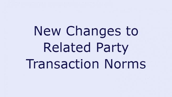 New Changes to Related Party Transaction Norms