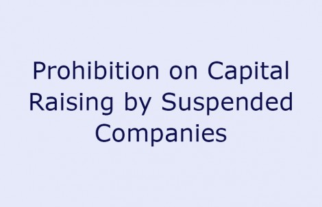 Prohibition on Capital Raising by Suspended Companies