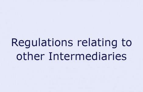 Regulations relating to other Intermediaries