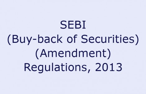 SEBI (Buy-back of Securities) (Amendment) Regulations, 2013