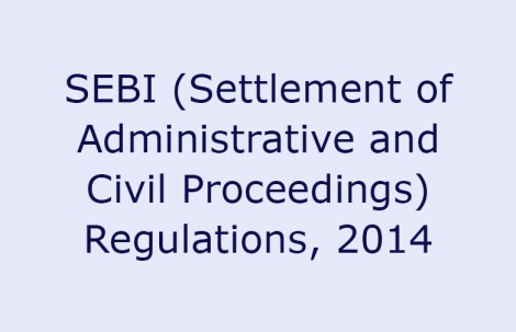 SEBI (Settlement of Administrative and Civil Proceedings) Regulations, 2014