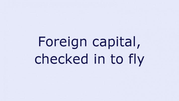 Foreign capital, checked in to fly