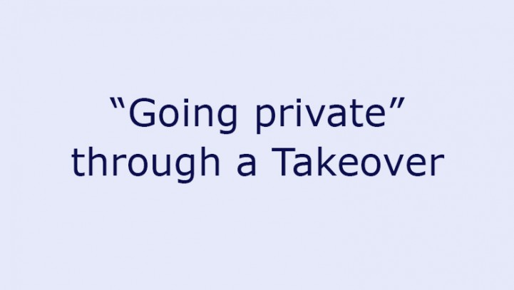 """""""Going private"""" through a Takeover"""