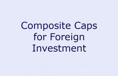 Composite Caps for Foreign Investment