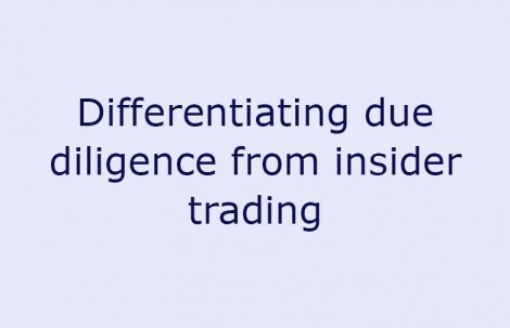 Differentiating due diligence from insider trading