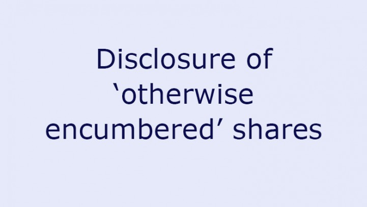 Disclosure of 'otherwise encumbered' shares