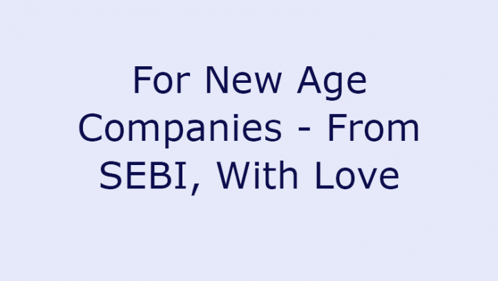 For New Age Companies – From SEBI, With Love