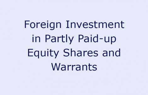 Foreign Investment in Partly Paid-up Equity Shares and Warrants