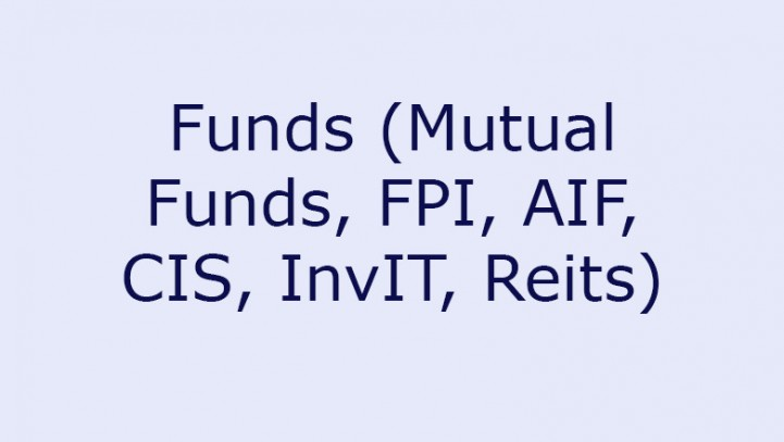 Funds (FPI-MF-AIF-CIS-InvIT-Reits)