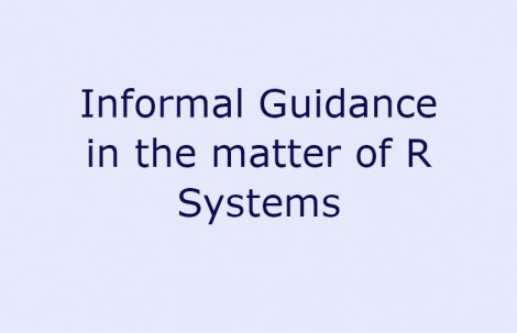 Informal Guidance in the matter of R Systems