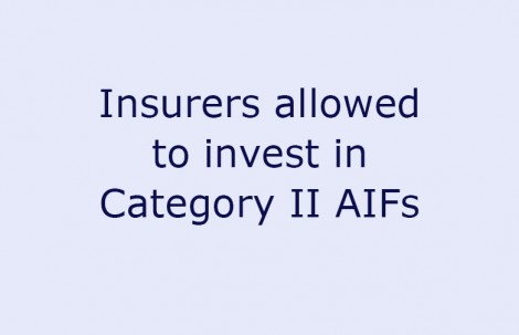 Insurers allowed to invest in Category II AIFs