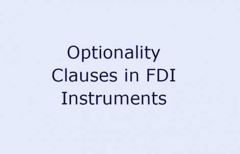 Optionality Clauses in FDI Instruments