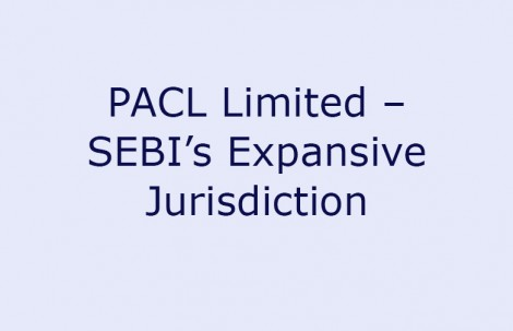 PACL Limited – SEBI's Expansive Jurisdiction