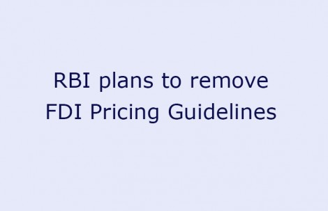 RBI plans to remove FDI Pricing Guidelines