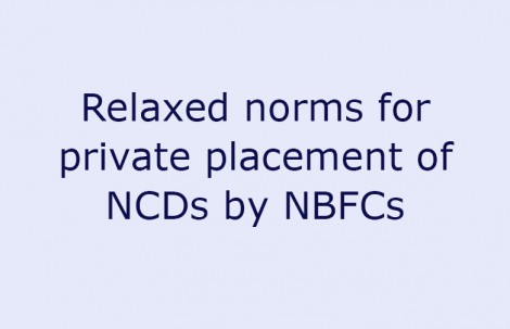 Relaxed norms for private placement of NCDs by NBFCs
