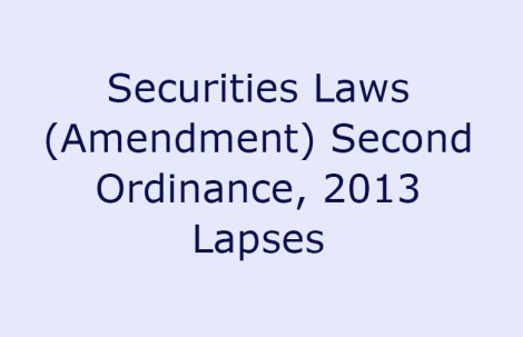 Securities Laws (Amendment) Second Ordinance, 2013 Lapses