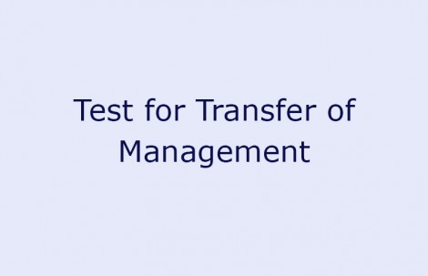 Test for Transfer of Management