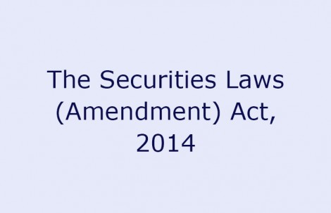 The Securities Laws (Amendment) Act, 2014