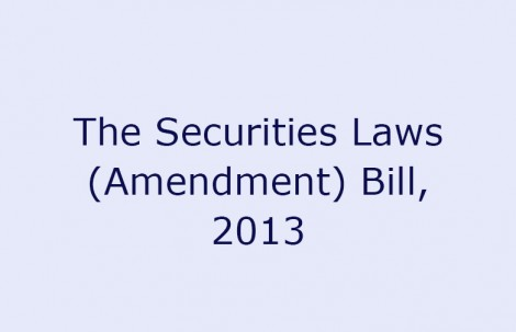 The Securities Laws (Amendment) Bill, 2013