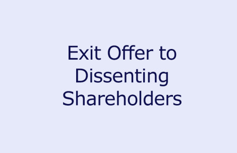 Exit Offer to Dissenting Shareholders