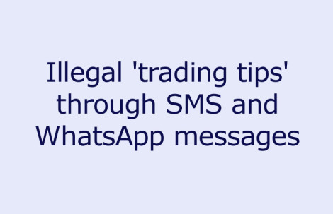 Illegal 'trading tips' through SMS and WhatsApp messages