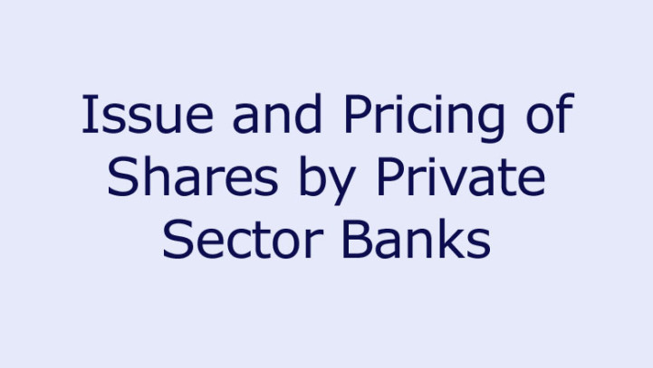 Issue and Pricing of Shares by Private Sector Banks