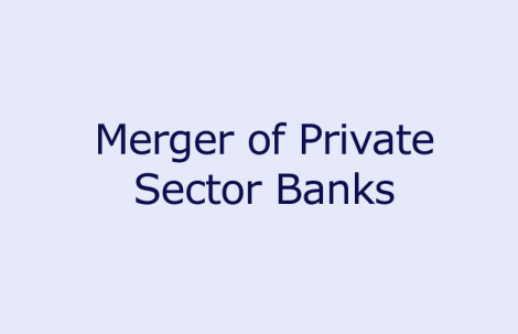 Merger of Private Sector Banks