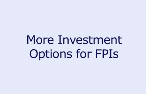 More Investment Options for FPIs