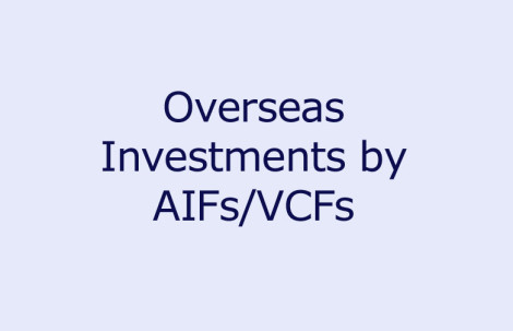 Overseas Investments by AIFs/VCFs