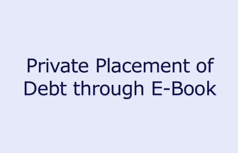 Private Placement of Debt through E-Book