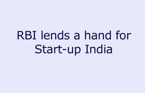 RBI lends a hand for Start-up India