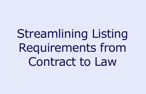 Streamlining Listing Requirements from Contract to Law